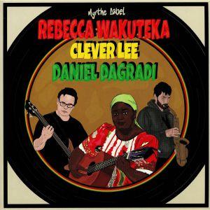 WAKUTEKA, Rebecca/CLEVER LEE/DANIEL DAGRADI - Free