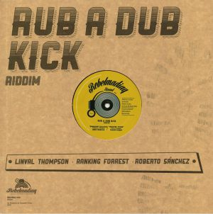 THOMPSON, Linval/RANKING FORREST/ROBERTO SANCHEZ/LONE ARK RIDDIM FORCE - Rub A Dub Kick Riddim