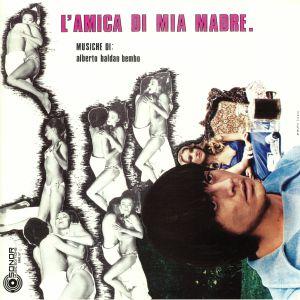 BALDAN BEMBO, Alberto - L'amica Di Mia Madre (Soundtrack)
