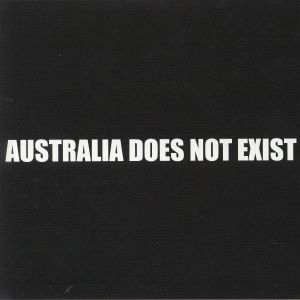 DRMNGNW - Australia Does Not Exist