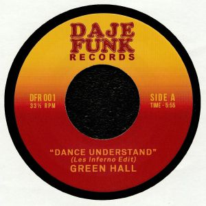 GREEN HALL/RON JAY - Dance Understand (Les Inferno Edit)