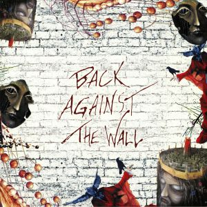 VARIOUS - Back Against The Wall