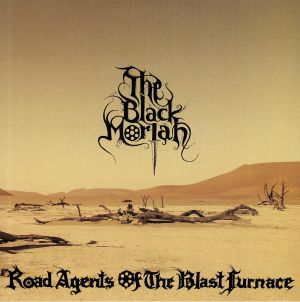 BLACK MORIAH - Road Agents Of The Blast Furnace/Twisted Axe EP