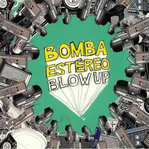 BOMBA ESTEREO - Blow Up