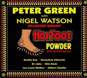 GREEN, Peter/NIGEL WATSON SPLINTER GROUP - Hot Foot Powder