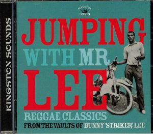 VARIOUS - Jumping With Mr Lee: Reggae Classics From The Vault Of Bunny Striker Lee