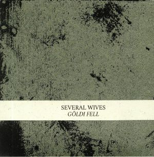 SEVERAL WIVES - Goldi Fell