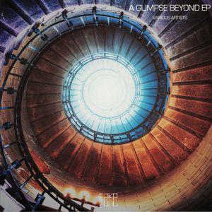 LIZZ/CAMELIA/SUBLEE/LOS BASTONEROS - A Glimpse Beyond EP