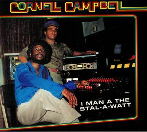 CAMPBELL, Cornell - I Man A The Stal A Watt