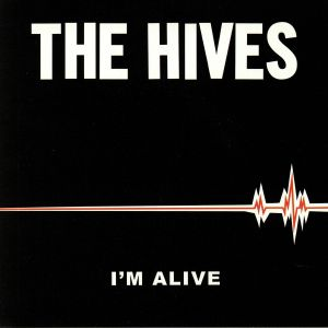 HIVES, The - I'm Alive