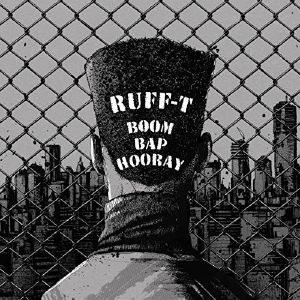 RUFF T - Boom Bap Hooray