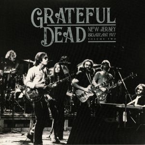 GRATEFUL DEAD - New Jersey Broadcast 1977: Vol 2