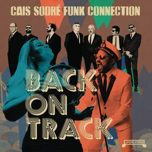 CAIS SODRE FUNK CONNECTION - Back On Track