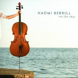BERRILL, Naomi - To The Sky