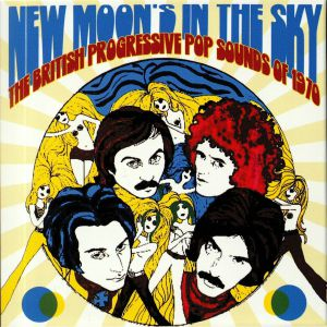 VARIOUS - New Moon's In The Sky: The British Progressive Pop Sounds Of 1970