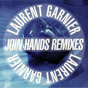 GARNIER, Laurent - Join Hands Remixes (reisssue)