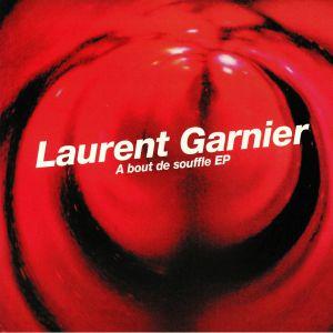 GARNIER, Laurent - A Bout De Souffle EP (reissue)