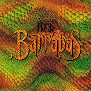 BARRABAS - Piel De Barrabas (reissue)