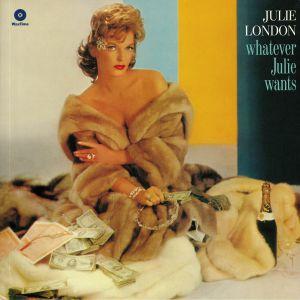LONDON, Julie - Whatever Julie Wants
