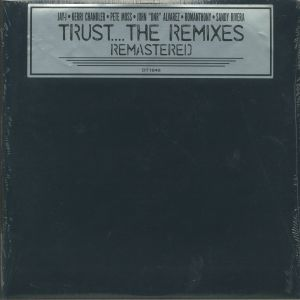 ROMANTHONY - Trust: The Remixes (remastered)