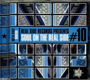 VARIOUS - Real Side Records Presents: Soul On The Real Side #10