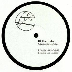 DJ GUERRINHA - Estacoes Esquerdinhas