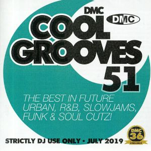 VARIOUS - Cool Grooves 51: The Best In Future Urban R&B Slowjams Funk & Soul Cutz! (Strictly DJ Only)