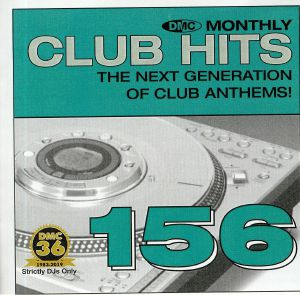 VARIOUS - DMC Monthly Club Hits 156: The Next Generation Of Club Anthems! (Strictly DJ Only)
