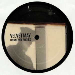 VELVET MAY - Unknown Bodies