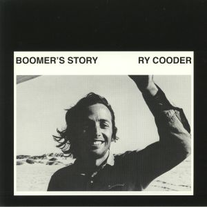 COODER, Ry - Boomer's Story (reissue)