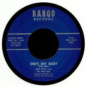 KELLY, Bob - She's My Baby (reissue)