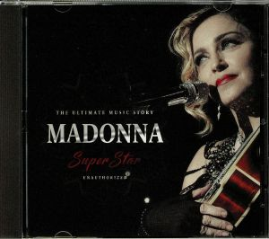 MADONNA - Superstar: The Ultimate Music Story