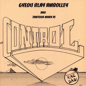 AMBOLLEY, Gyedu Blay/ZANTODA MARK III - Control