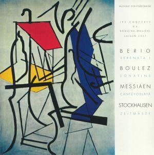 BERIO, Luciano/PIERRE BOULEZ/OLIVIER MESSIAEN/KARLHEINZ STOCKHAUSEN - Serenata I/Sonatine/Canteyodjaya/Zeitmasze