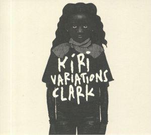 CLARK - Kiri Variations