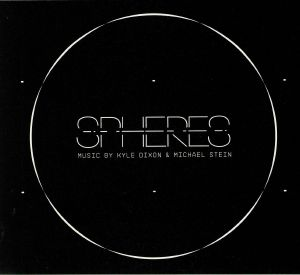 DIXON, Kyle/MICHAEL STEIN - Spheres (Original Score)