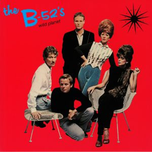 B52's, The - Wild Planet (reissue)