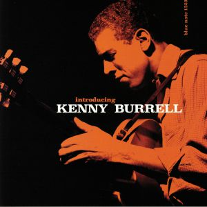 BURRELL, Kenny - Introducing Kenny Burrell  (reissue)