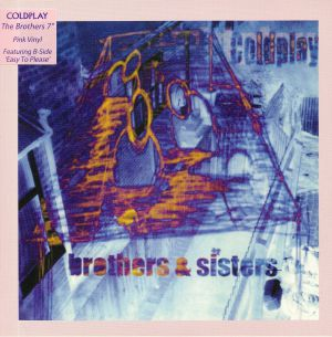 COLDPLAY - Brothers & Sisters