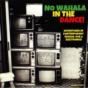 VARIOUS - No Wahala In The Dance!