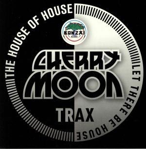 CHERRYMOON TRAX - The House Of House