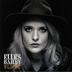 BAILEY, Elles - Wildfire