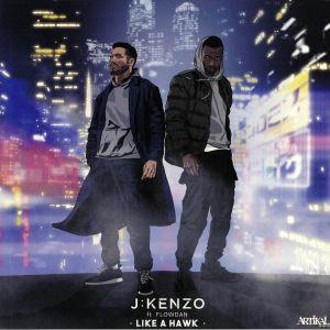 J KENZO feat FLOWDAN - Like A Hawk