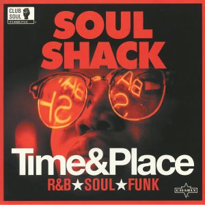 SOUL SHACK - Time & Place