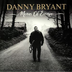 BRYANT, Danny - Means Of Escape