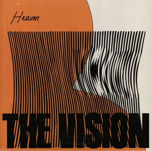 VISION, The feat ANDREYA TRIANA - Heaven (remixes)
