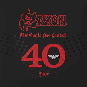 SAXON - The Eagle Has Landed 40: Live