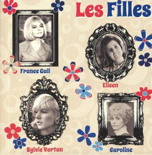 VARTAN, Sylvie/CAROLINE/FRANCE GALL/EILEEN - Les Filles