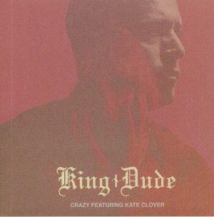 KING DUDE - Crazy