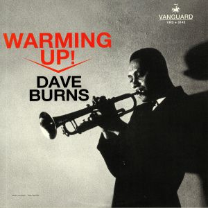 BURNS, Dave - Warming Up!